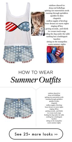 """Fourth Of July Outfit"" by arianasmith5672 on Polyvore"