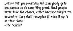 'The Sandlot' quote I love..