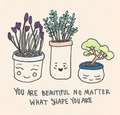 true youre beautiful and always remember that