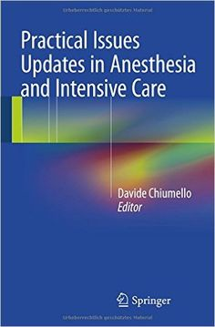 Practical Issues Updates in Anesthesia and Intensive Care PDF - http://am-medicine.com/2016/02/practical-issues-updates-anesthesia-intensive-care-pdf.html