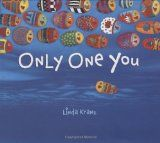 """""""Only One You"""" - I just got this book and I love it. The art teacher and I are doing a project together with the kids over this book."""