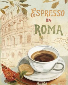 I must have Espresso In Roma