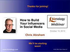How to Build Your Influencers in Social Media by Chris Abraham: Excuse me but who the heck do you think you are?