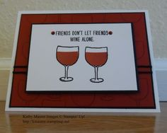 Card made with Stampin' Up!'s Mixed Drinks Stamp Set. For details, go to my Wednesday, July 13, 2016, blog at http://kmaurer.stampinup.net