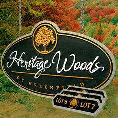 "Hanging Signs  Heritage Woods  6' X 4' , 1-1/2"" thick HDU mounted to custom cedar postwork,  16 - 24""X 9"" lot markers in HDU"