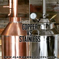 Copper or stainless? If your gut feeling is that there is a clear winner, think again. Each material type presents its Moonshine Still Plans, Copper Moonshine Still, How To Make Moonshine, Making Moonshine, Moonshine Recipe, Home Distilling, Distilling Alcohol, Homemade Alcohol, Homemade Wine