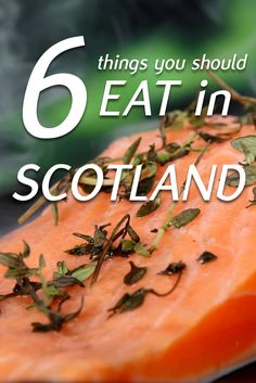 You may have heard of them but do you know what they are? These are Rabbie's 6 things to eat when in Scotland. Enjoy!