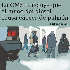 La OMS concluye que el humo del diésel causa cáncer de pulmón #dibunoticias