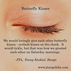 #ButterflyKisses, #childhood, #parents, #children, #family, #affection, #love, #beautiful, #imagination, #metaphor, #innocence, #pure