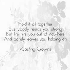 Just Be Held | Casting Crowns