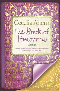 The Book of Tomorrow by Cecelia Ahern - Tamara is lonely and bored, with a traveling library as her only diversion. There she finds a large leather-bound book with a gold clasp and padlock, but no author name or title. Intrigued, she pries open the lock, and what she finds inside takes her breath away. Tamara sees entries written in her own handwriting, and dated for the following day. (Bilbary Town Library: Good for Readers, Good for Libraries)