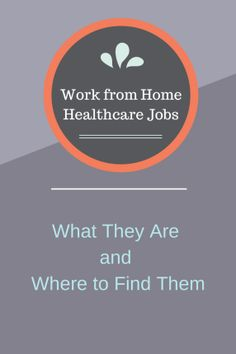 Copy Paste Earn Money - Work from Home Healthcare Jobs: What They Are and Where to Find Them - The Work at Home Wife Money Making Ideas, Making Money, You're copy pasting anyway.Get paid for it. Legitimate Work From Home, Work From Home Jobs, Make Money From Home, Way To Make Money, Earn Money Online, Online Jobs, Earning Money, Healthcare Jobs, Job Info