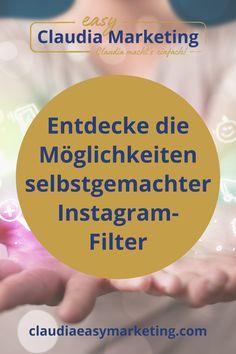 Hast Du schon mal nach einem bestimmten Instagram-Filter gesucht und es war einfach nicht der richtige dabei? Dann wird es Zeit, dass Du Dir Deinen eigenen, individuellen Instagram-Filter erstellst. Ich zeige Dir, wie es geht. Social Media Marketing Tipps für Selbständige und Blogger. #claudiaeasymarketing Cool Instagram, E-mail Marketing, Social Media Marketing, Easy, Filters, Tips And Tricks, Knowledge, Tutorials, Simple