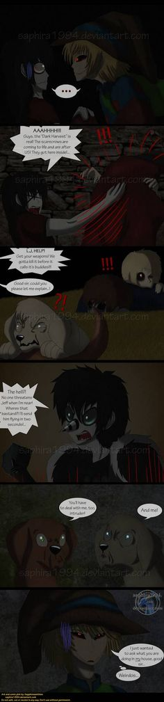 You screwed up, buddy. You screwed up. Next page: Previous page: Chapter III cover: Adventures With Jeff The Killer - PAGE 152 Creepy Pasta Funny, Creepypasta Cute, Jeff The Killer, Serial Killers, Good Mood, Back Home, Fnaf, Troll, Anime Characters