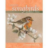 Painting Songbirds With Sherry Nelson | NorthLightShop.com