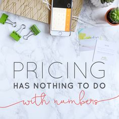 Pricing Has Nothing To Do With Numbers (BONUS: FREE Download)