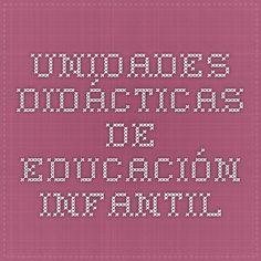 UNIDADES DIDÁCTICAS DE EDUCACIÓN INFANTIL Periodic Table, School, United States, Classroom, Teachers, Periodic Table Chart, Periotic Table