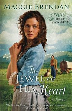 """Read """"Jewel of His Heart, The (Heart of the West Book A Novel"""" by Maggie Brendan available from Rakuten Kobo. Romance readers have taken to Maggie Brendan's softer romantic style that perfectly captures life on the American fronti. Historical Romance Books, Romance Novels, Christian Fiction Books, Thing 1, Big Sky Country, American Frontier, Books 2016, Great Stories, Books To Read"""