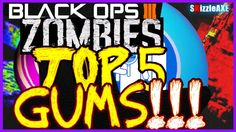 BLACK OPS 3 ZOMBIES: Top 5 BEST Gobblegums/Gumballs For Survival/High Rounds (COD BO3 Zombies)