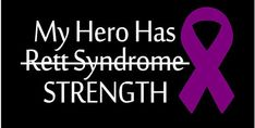 Hey, I found this really awesome Etsy listing at https://www.etsy.com/listing/232648041/my-hero-has-rett-syndrome-vinyl