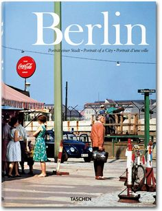 Berlin. Portrait of a City Hardcover, 9.8 x 13.4 in., 560 pages $ 69.99
