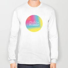 Chillax It's Summer Long Sleeve T-shirts by BeeJay's - $28.00 www.society6.com/beejays Designs by Beth Nintzel and Jennifer Thomas-Browne