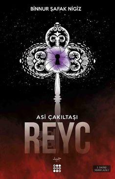 Reyc: Asi Çakıltaşı Serisi 2