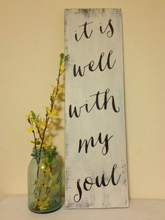 Hey, I found this really awesome Etsy listing at https://www.etsy.com/listing/186748363/it-is-well-with-my-soul-7x24-wood-sign