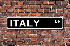 Italy Sign, Italy Decor, Italy Gift, Italy Souvenir Sign, Italy Keepsake, Italy Wall Decor, Italy Custom Street Sign, Quality Metal Sign