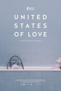 Zjednoczone Stany Miłosci (United States of Love) by Tomasz Wasilewski. #Berlinale2016 Competition. Poster.