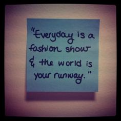 for my fashion mantra: follow @tseparfait on instagram!  #fashion #quote #words