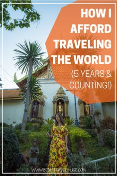 I get asked this question all the time: how do you afford traveling the world for over 5 years? Here are the things I did that helped me maintain my nomadic lifestyle | Be My Travel Muse | How to afford traveling | Travel the world inspiration | Long term