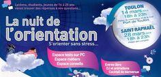 Nuit de l'orientation. Le vendredi 28 mars 2014 à saint-raphael.