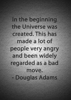 Douglas Admas - Hitchhiker's Guide to the the Galaxy