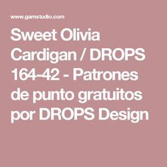 Sweet Olivia Cardigan / DROPS 164-42 - Patrones de punto gratuitos por DROPS Design