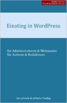 #wordpress #buchtip Einsteigerbuch http://www.erfolgsrezepte-online.de/produkt/einstieg-in-wordpress-4-1/