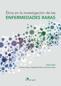 Acceso gratutito. Ética en la investigación de las enfermedades raras. Rare Disease, Health Education, Book