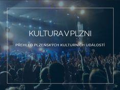 Kultura v Plzni - zprávy z kultury na portálu plzen. Marketing, Concert, Omega, Seo, Recital, Concerts, Festivals