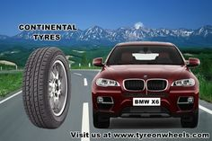 Buy BMW X6 Tyres Online for Continental Crosscontact UHP Tubeless Tyres for Size 225/50R 19 and get assured Guaranteed Low prices and also fit tyres with India first Mobile Tyre Fitting Vans at the doorstep visit to buy http://www.tyreonwheels.com/tyres/C