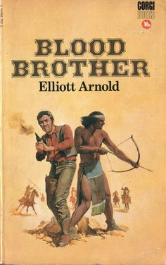 Blood Brother by Elliot Arnold. Corgi 1970.