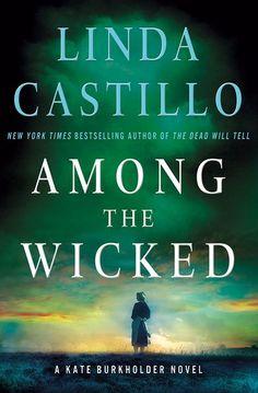 Among the Wicked: A Kate Burkholder Novel by Linda Castillo