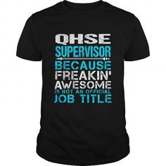 QHSE-SUPERVISOR T-Shirts, Hoodies (22.99$ ==► Order Here!)
