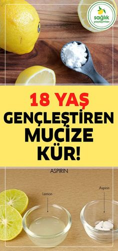 If You Are 62 Years Old You'll Be 40 Years Old Secret: Aspirin + Lemon - Şevkat Ete - - If You Are 62 Years Old You'll Be 40 Years Old Secret: Aspirin + Lemon - Şevkat Ete Homemade Skin Care, Homemade Beauty Products, Get Healthy, Healthy Life, Beauty Care, Beauty Hacks, Skin Mask, Tips & Tricks, Healthy Weight Loss