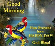 Good Morning Have A Happy Day