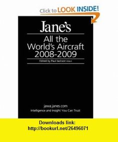 Janes All the Worlds Aircraft (9780710628374) Paul Jackson, Kenneth Munson, Lindsay Peacock , ISBN-10: 0710628374  , ISBN-13: 978-0710628374 ,  , tutorials , pdf , ebook , torrent , downloads , rapidshare , filesonic , hotfile , megaupload , fileserve