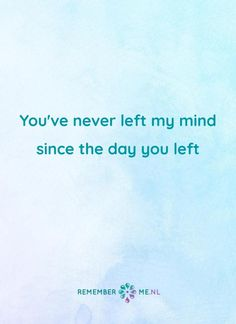 I Miss You Quotes, Missing You Quotes, We Always Love You, Mama Quotes, My Beautiful Daughter, Memories Quotes, Losing A Child, In Loving Memory, Cheryl