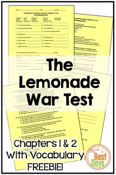 Try out this FREE Chapter 1-3 Tests with Vocabulary for The Lemonade War! Great for 3rd grade, 4th grade or 5th grade students. This is a great supplement for your novel study. Print and go ready, these tests will meet the needs of Common Core practice for your students. Visit my store to see other projects to go with The Lemonade War. Great for third graders, fourth graders, and fifth graders who do book clubs for The Lemonade War!