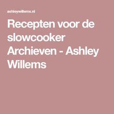 Recepten voor de slowcooker Archieven - Ashley Willems