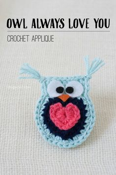 'Owl Always Love You' #crochet owl applique free pattern www.1dogwoof.com