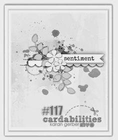Cardabilities: Sketch #116 - Design Team Reveal + Sponsor-Dies R Us- Sketch Designed by Karan Gerber